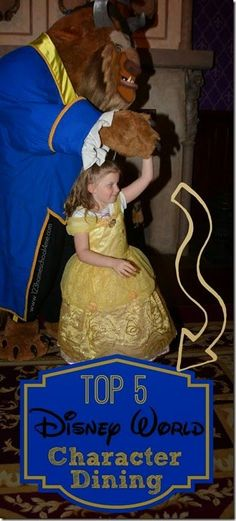 Top 5 Disney World Character Dining! GREAT list with helpful tips and suggestion for disney world planning.