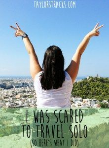 Scared To Travel Solo: Here's What To Do