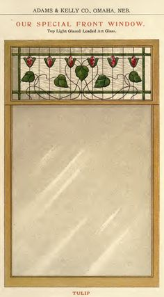 Tulip Front Window from a 1908 Adams & Kelly millwork catalog.