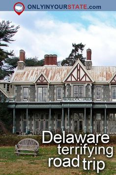 A Forgotten Mansion, Rockwood Manor Is One Of The Most Haunted Places in Delaware Delaware Usa, Dover Delaware, Smyrna Delaware, Delaware Attractions, Real Haunted Houses, Haunted Mansion, Most Haunted Places, Scary Places, Great Buildings And Structures