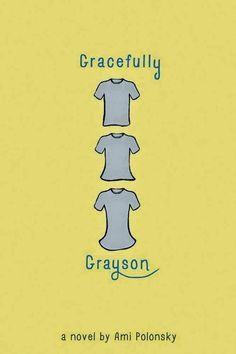 2. Gracefully Grayson by Ami Polonsky | 32 Must-Read Books For Any Book Club