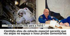 OVNI Hoje!…Teria astronauta visto anjos no espaço? Provavelmente, não. - OVNI Hoje!...
