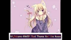 Nightcore-RWBY Red Theme-Red Like Roses