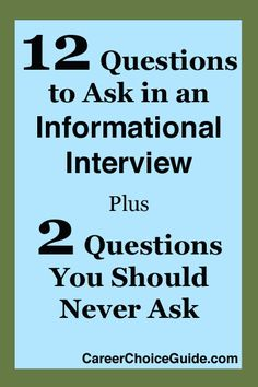12 great informational interview questions - http://www.careerchoiceguide.com/informational-interview-questions.html