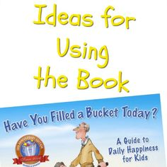 """Many primary teachers love the book """"Have You Filled a Bucket Today?""""--and for good reason! Learn more ways to use this book with this guest post."""