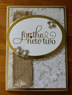 Stampin' Up - Michelle Johnstone - occasions catty 2015 for the new two wedding card,  gold embossed,  burlap-  http://www.stampinup.net/esuite/home/michellejstamping/