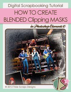 Digital Scrapbooking Tutorials: Creating Blended Clipping Masks