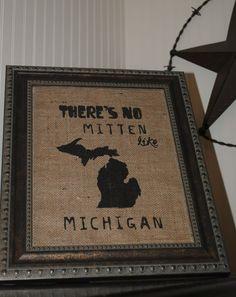 There's No Mitten Like Michigan Burlap Stenciled Wall Decor