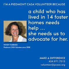 To read more from Piedmont CASA Volunteer Wendy Hubbard, click here: http://www.pcasa.org/testimonials3.php