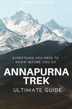 Ultimate Guide to Annapurna Circuit Trek | Everything you need to know before traveling to Nepal and hiking Annapurna Circuit.