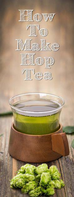How to Make Hop Tea