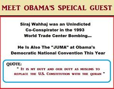 quote by Siraj Wahhaj This alone is a reason why he SHOULDN 'T be allowed anywhere near in White House much less live in it! Vote Romney-Ryan 2012