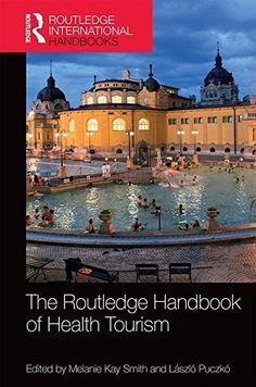 The Routledge Handbook of Health Tourism (Routledge Inter... https://www.amazon.co.uk/dp/1138909831/ref=cm_sw_r_pi_dp_x_oiy9xb12J8PKA
