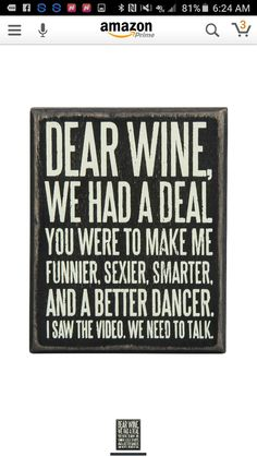 Save up to off decorative box signs and more from Primitives by Kathy on zulily. Shop signs with inspirational, playful or cheeky messages for your home. Wine Signs, In Vino Veritas, Box Signs, Humor, Funny Signs, Just For Laughs, Decir No, Funny Quotes, Funny Wine Sayings