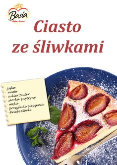 Ciasto ze śliwkami: http://on.fb.me/1tfbu3w