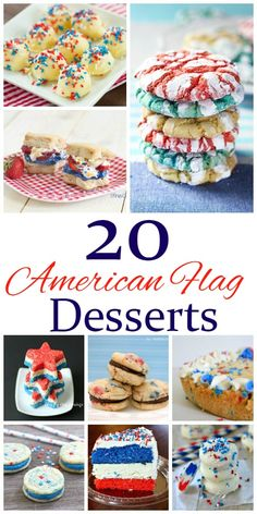 20 American Flag Desserts! Red, White, and Blue Patriotic Treats for Memorial Day, Labor Day, or the 4th of July!