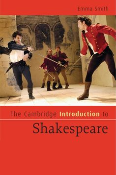 The Cambridge Introduction to Shakespeare/  Dr Emma Smith- Main Library A822 SHA/CAM