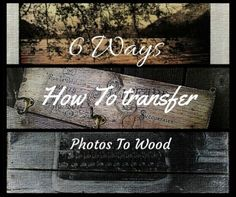 6 Ways How to Transfer Photos to Wood  Can be used with our wood disks and slices
