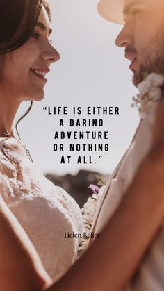 Life is either a daring adventure or nothing at all. Helen Keller, All Or Nothing, Dares, Inspirational Quotes, Adventure, Movie Posters, Life, Singers, Fotografia