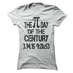 The Pi Day Of The Century - Shirt[Hot] - #disney shirt #tee party. GET => https://www.sunfrog.com/LifeStyle/The-Pi-Day-Of-The-Century--Shirt[Hot]-29952611-Guys.html?68278