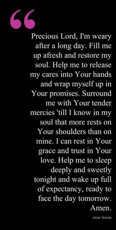End of day prayer... might need this next to my bed