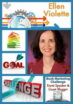 Day 6: Featured guest blogger - Book Marketing Challenge - Ellen Violette, How to Market Your Book or eBook in Just Minutes a Day
