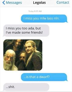 Lord of the rings lol when legolas texting with dad :D