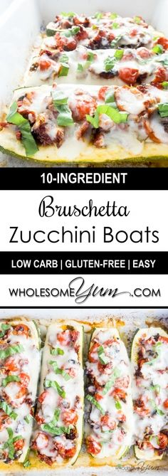 Zucchini Bruschetta Boats (Low Carb, Gluten-Free) - These gluten-free, low carb zucchini boats are packed with a delicious fresh and sun-dried tomato bruschetta filling and topped with gooey mozzarella cheese. | Wholesome Yum - Natural, gluten-free, low carb recipes. 10 ingredients or less.