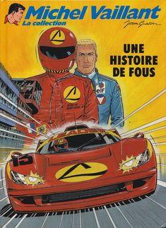 Michel Vaillant - La collection -55- Une histoire de fous - BD