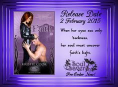 Faith, the final story in the Soul Savers series.