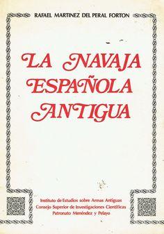 Rafael Martinez del Peral Forton LA NAVAJA ESPAÑOLA ANTIGUA Editorial Gla.. 1979 | eBay