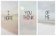 #i #hope #you #me