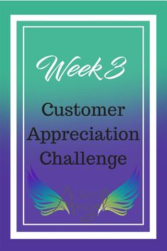Customer Appreciation Challenge - Week Rock it out with some amazing customer love during this challenge and watch your business explode! Damsel In Defense, Exponential Growth, Life Coach Training, Leadership Coaching, Customer Appreciation, Direct Sales, Growing Your Business, Business Tips, Business Planner