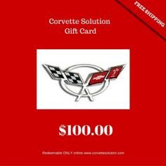 Copy of Corvette Solution Gift Cards. Surprise your favorite Corvette enthusiast with a gift card for merchandise from Corvette Solution con-line store. Redeemable on all Corvette parts and accessories through phone, and mail orders,Online