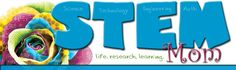 STEM Mom: Blog about Science Technology Engineering Math. Tab this for later!