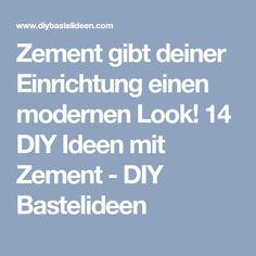 8f2dd3f5ecb4d9 Beton · Zement gibt deiner Einrichtung einen modernen Look! 14 DIY Ideen  mit Zement - DIY Bastelideen