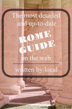 The best things to do in Rome | Where to have a great Roman meal | What to do in Rome | How to deal with Rome public transport | The best Rome walking tours