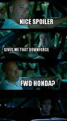 Fast and the furious, JDM, car humor, car meme, car funny, Honda