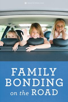 How to get the whole family involved during a road trip!
