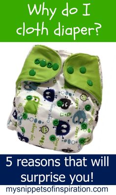 Why cloth diaper your kids? I've got 5 great reasons to get you thinking!