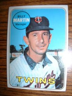 1969 Billy Martin, Twins Manager - TOPPS BASEBALL Baseball Star, Baseball Cards, Famous Baseball Players, Baseball Manager, Billy Martin, Minnesota Twins Baseball, Michael S, Detroit Tigers, New York Yankees