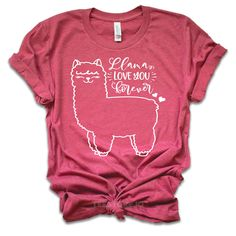 Funny Valentine Shirt - LLama Love You Forever - Valentines Day Shirt - Valentines Day Gift - Valentines Gift - Funny Valentine - Valentine Shirt Tshirt Funny Sarcastic Humor Comical Tee | TeeStore.io Funny Valentines Gifts, Valentines Day Shirts, Valentine Ideas, Custom Design Shirts, Great Father's Day Gifts, Teacher Shirts, Teacher Bags, Gifts For Wife, Fathers Day Gifts