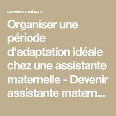 Organiser une période d'adaptation idéale chez une assistante maternelle - Devenir assistante maternelle