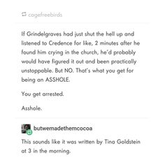 This was ghostwritten by Tina Goldstein Harry Potter Jokes, Harry Potter Fandom, Gellert Grindelwald, Crimes Of Grindelwald, Hogwarts, Tina Goldstein, Yer A Wizard Harry, Fantastic Beasts And Where, Harry Potter Universal