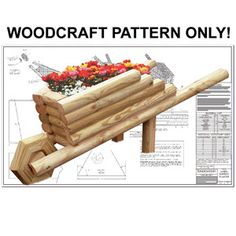 """Landscape Timber Wheelbarrow Planter DIY Woodcraft Patterns #2187 - What a cleaver way to plant and display your Spring flowers. Make from landscape timbers and plywood. 28""""H x 36""""W x 28""""D   Pattern by Sherwood Creations"""