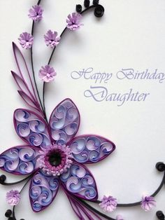 Paper Quilling Happy Birthday Daughter Card. Quilled Handmade Paper Flowers. by Emi Delights