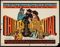 Chicago Confidential (1957)Stars: Brian Keith, Beverly Garland, Dick Foran, Paul Langton, Elisha Cook Jr. ~  Director: Sidney Salkow