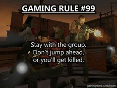 Video Game Memes : Do not pull a Leeroy Jenkins maneuver on them no matter how hilarious and temp Gamer Quotes, Gamer Humor, Gaming Rules, Gaming Tips, Video Game Logic, Video Games, Geek Games, Gamers, Geek Culture