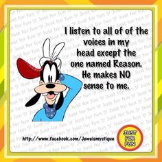 does anything with reason make sense to you Goofy? lol
