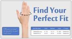 Regardless of your hand size, we have everything you need. We always make sure that you will have a perfect fit.